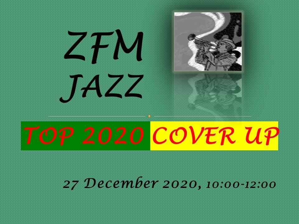Kraker vd Week #41_Prelude voor de Top 2020 Cover-Up_ZFM Jazz, 27 December 2020