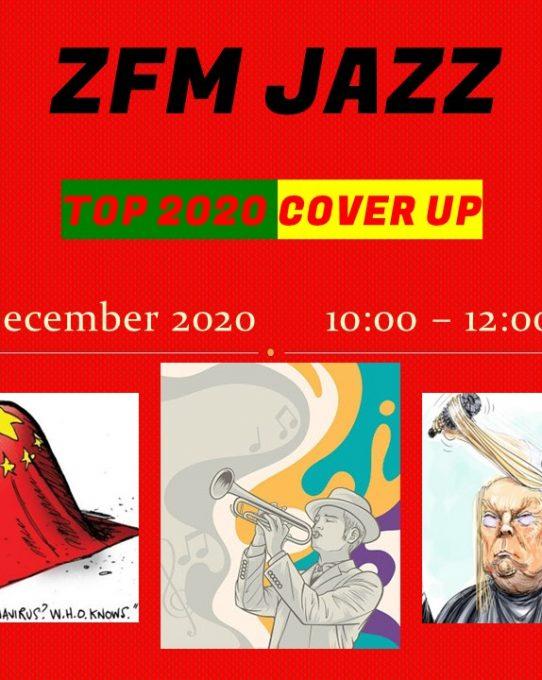 Kraker vd Week#42: ZFM Jazz  Top 2020 Cover Up Special_27/12/2020
